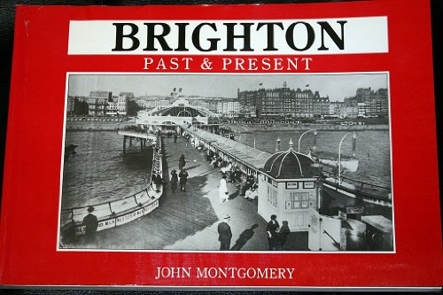 9780905392707: Brighton Past and Present