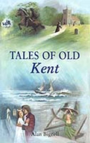 9780905392752: Tales of Old Kent (County Tales S.)