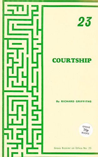 Courtship (Ethics): Griffiths, Richard