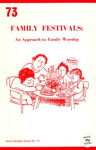 Family Festivals: An Approach to Worship in: VASEY, Michael/ JAMIESON,