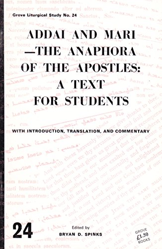 9780905422930: Addai and Mari: The Anaphora of the Apostles - A Text for Students (Liturgical Studies)