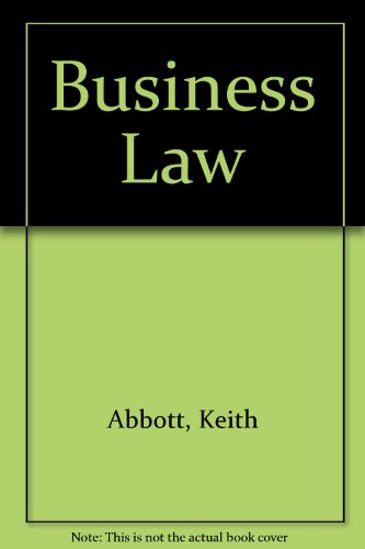 Business Law (4th Edition): Abbott, K. R.;