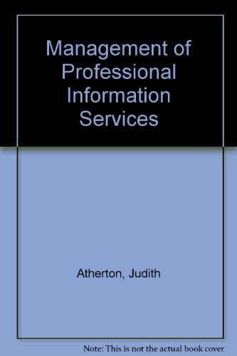 Management of Professional Information Services