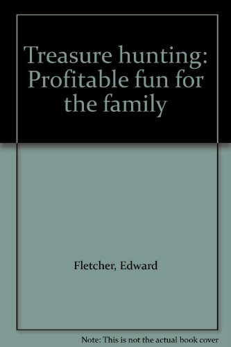 9780905447148: Treasure Hunting: Profitable Fun for All the Family