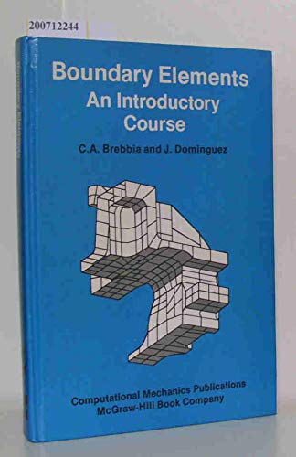 9780905451763: Boundary Elements: An Introductory Course