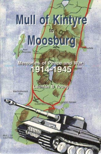 Mull of Kintyre to Moosburg: Young, Lachlan B.
