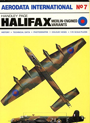 9780905469508: Handley Page Halifax Merlin Engined Variants - Aerodata International Number 7