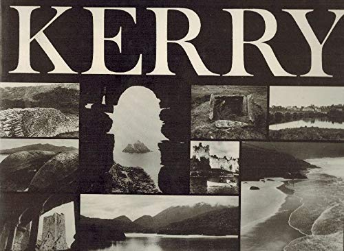 9780905471006: Discovering Kerry: Its History, Heritage and Topography