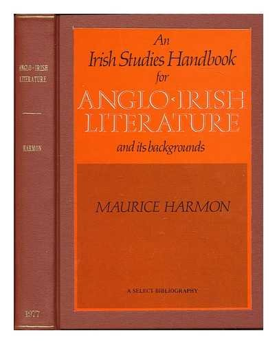 A Select Bibliography for the Study of Anglo-Irish Literature and Its Background