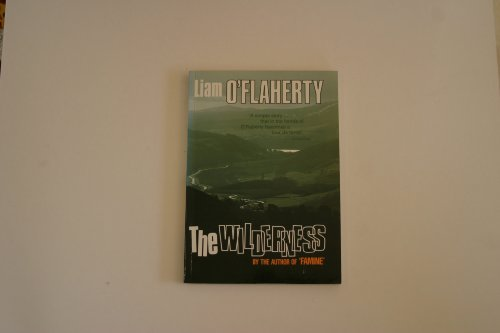 The Wilderness: O'Flaherty, Liam