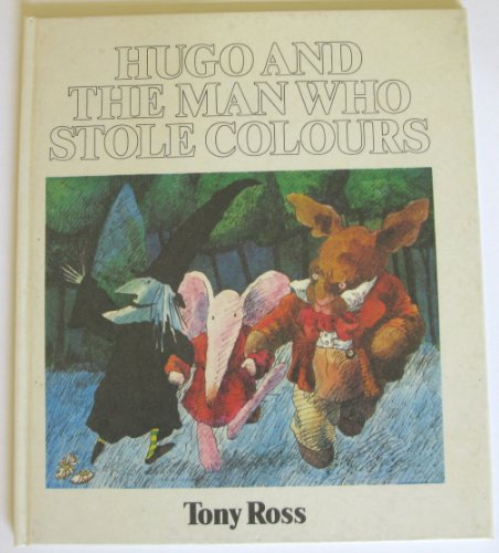 9780905478074: Hugo and the Man Who Stole Colours