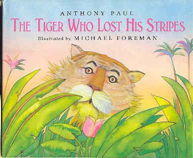 9780905478739: The Tiger Who Lost His Stripes