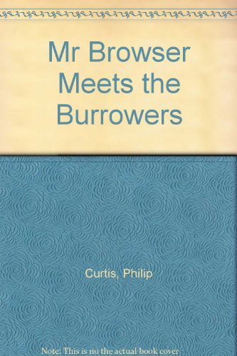 Mr. Browser Meets the Burrowers (Anderson young readers' library): Philip Curtis