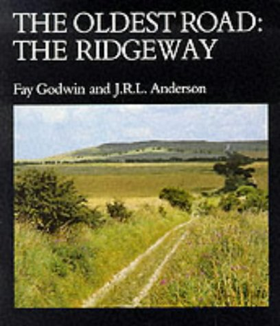 The Oldest Road: Exploration of the Ridgeway