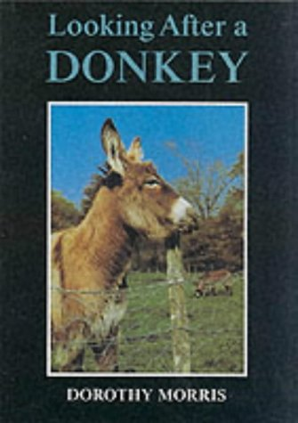 9780905483665: Looking After a Donkey: Old edition (Donkeys)