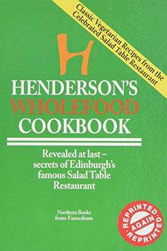 Henderson's Wholefood Cookbook: Anonymous