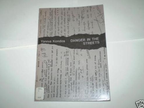 Danger in the Streets: Kondos, Yannis, Translated