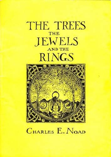 9780905520018: The Trees, the Jewels and the Rings: A Discursive Enquiry Into Things Little Known on Middle-Earth