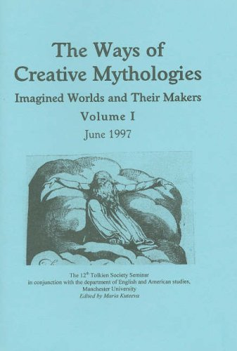 9780905520148: The Ways of Creative Mythologies: v. 1 & 2: Imagined Worlds and Their Makers (Peter Roe Booklets)