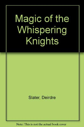 9780905537023: Magic of the Whispering Knights