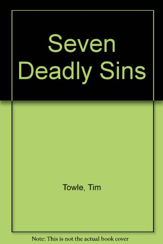 The Seven Deadly Sins: Towle, Tim