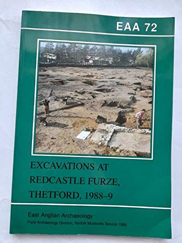 9780905594156: Eaa 72: Excavations at Redcastle Furze, Thetford, 1988-9