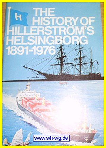 THE HISTORY OF HILLERSTROMS HELSINGBORG 1891 -: JOHANNESSON, Tomas.: