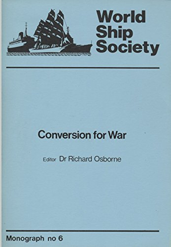 9780905617251: Conversion for War