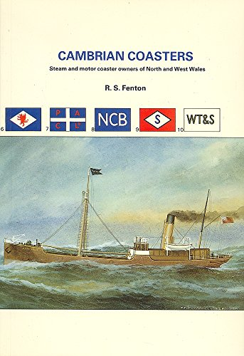 9780905617527: Cambrian Coasters: Steam and Motor Coaster Owners of North and West Wales