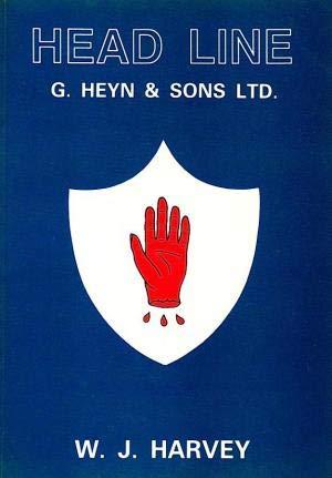 9780905617534: Head Line: G.Heyn & Sons Ltd., Belfast