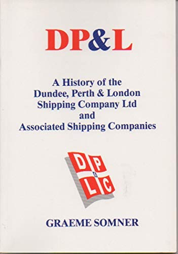Dp&l  A History Of The Dundee, Perth &