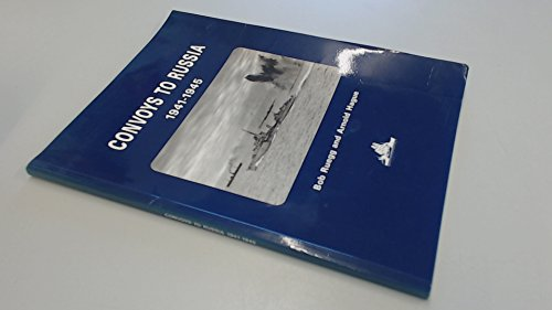 9780905617664: Convoys to Russia: Allied Convoys and Naval Surface Operations in Arctic Waters, 1941-45