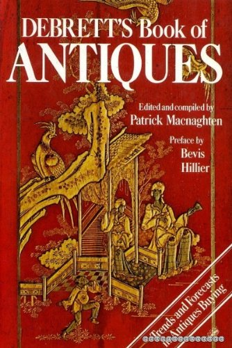 Debrett's Book Of Antiques :