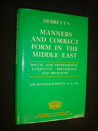 9780905649672: Debrett's Manners and Correct Form in the Middle East