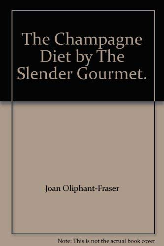 9780905649894: The Champagne Diet by The Slender Gourmet.