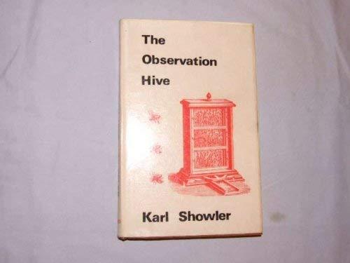 The Observation Hive: Showler, Karl