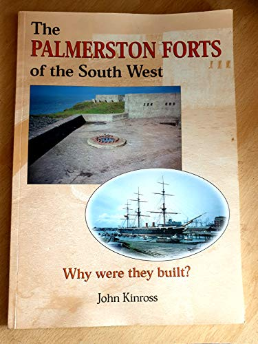 9780905652481: The Palmerston Forts of the South West: Why Were They Built? (BBNO Battery Books)