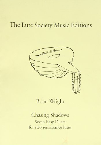 9780905655505: Chasing Shadows: Seven Easy Duets for Two Renaissance Lutes
