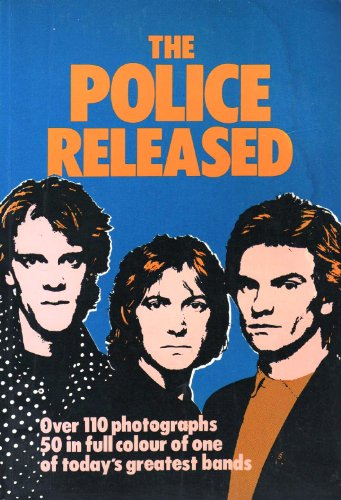 The Police Released (0905664272) by No Author.