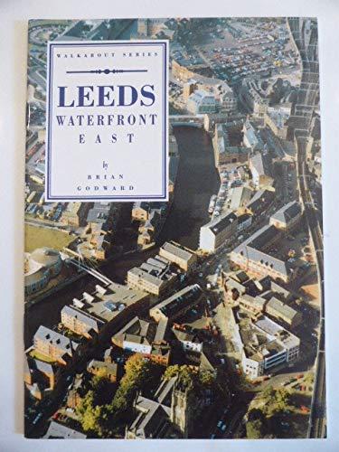9780905671109: Leeds Waterfront East (Walkabout)