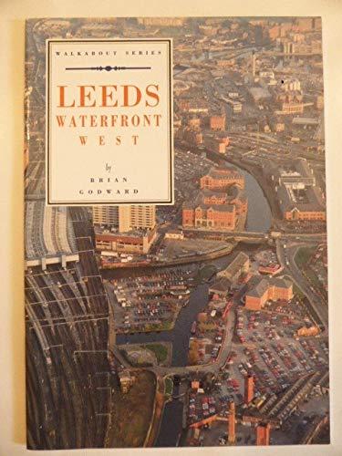 9780905671116: Leeds Waterfront East (Walkabout)