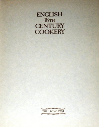 9780905694412: English 18th Century Cookery