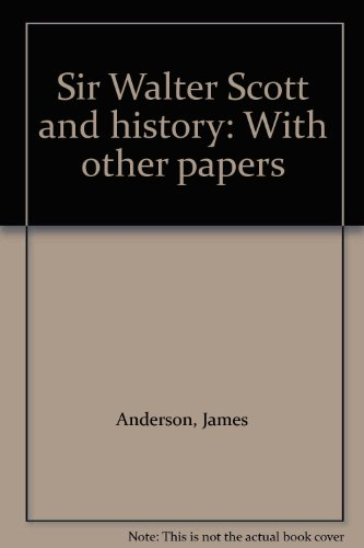 9780905695129: Sir Walter Scott and history: With other papers