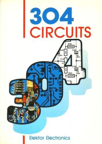 304 Circuits: Electronics, Elektor