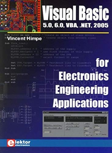9780905705682: Visual Basic for Electronics Engineering Applications: 5.0, 6.0, VBA, .NET, 2005