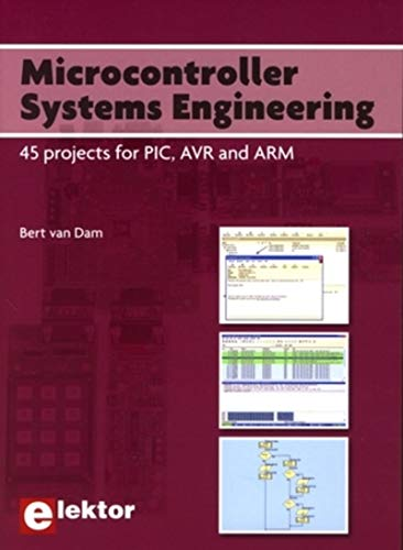 9780905705750: Microcontroller Systems Engineering: 45 projects for PIC, AVR and ARM