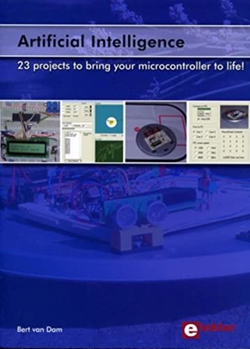 9780905705774: Artificial Intelligence : 23 projects to bring your microcontroller to life!