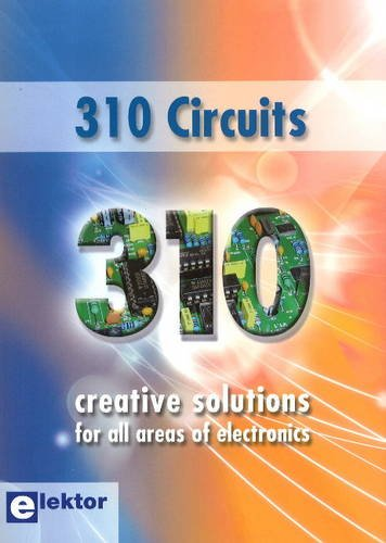 9780905705781: 310 Circuits: Creative Solutions for All Areas of Electronics