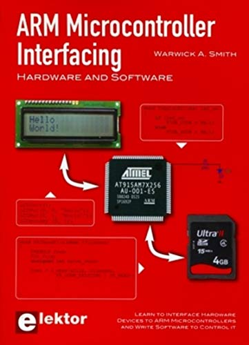 9780905705910: ARM Microcontroller Interfacing: Hardware and Software