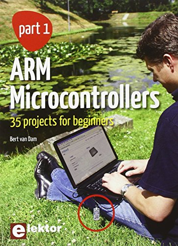 9780905705941: ARM Microcontrollers, Part 1: 35 Projects for Beginners